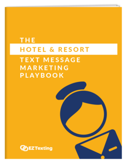 The Hotel & Resort Text message Marketing Playbook Thumbnail