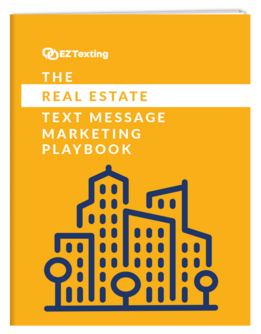The Real Estate Text Message Marketing Playbook