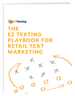 The EZ Texting Playbook for Retail Text Marketing