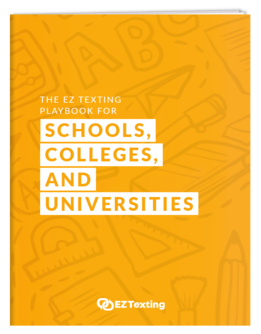 The EZ Texting Playbook for Schools, Colleges and Universities Thumbnail